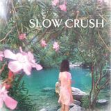Signaal/Ruis: 20170505 - Interview Slow Crush