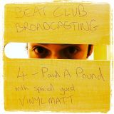 Beat Club Broadcasting 4 - Paid A Pound Special