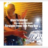 Olav Schiedel - Straight From The Play Box