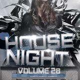 HOUSE NIGHT VOLUME 28