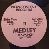 Nonexistent Records - (Side B) Medley 1990 Part Two