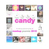 Deep Candy 045 ★ official podcast by Dry ★ mashup yearmix
