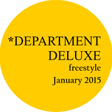 DEPARTMENT DELUXE freestyle - January 2015
