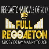 MIX DE REGEATON VL3 (EXITOS 2017) 90BPM A 105BPM