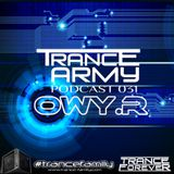Trance Army Podcast (Guest Mix Session 031 With Owy R)