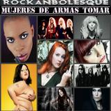 Rockanbolesque #91 Mujeres De Armas Tomar