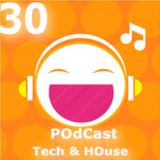 Tech/HOuse Episode 30