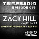 TribeRadio 016 - Zack Hill