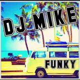 DJ MIKE - FUNKY
