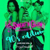 Sweat'N Glow Live Vol. 8 (90's Edition)