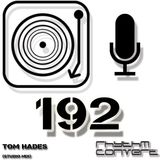 Techno Music | Tom Hades in the Rhythm Converted Podcast 192 (Studio Mix)