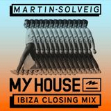 Martin Solveig - My House Ibiza 2017 Closing Mix