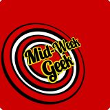 Midweek Geek - Ep 7: Merchandising
