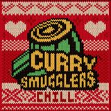 Curry Smugglers - Chill 8