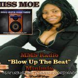 MMS Radio Blow Up Da Beat Minimix