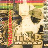 T'n'D Reggae Vol1. Lovers Skankin' Roots Dj Mate Side