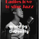 Ladies love to sing  Jazz