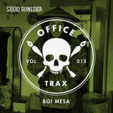 Office Trax 015: Boi Mesa