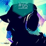 Fluidnation #95 :: just.beautiful.music :: Chill Radio UK