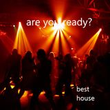 are you ready? best house