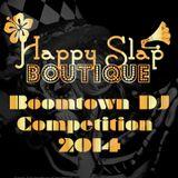 Happy Slap Boutique Boomtown 2014 Comp Mix - DR HYDE