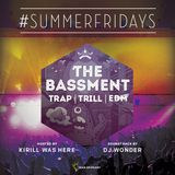 DJ Wonder - #SUMMERFRIDAYS - The Bassment - Full Mix