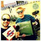 Hefty Tomatoes Year 2: Volume 25 (8/07/18)