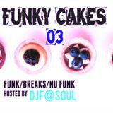 Funky Cakes #3 by DJ F@SOUL
