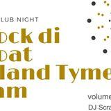Rock Di Boat Island Tyme Jam Vol. 2