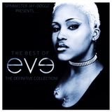 The Best of Eve: The Definitive Collection!