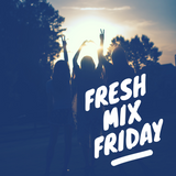 FRESH MIX FRIDAY Vol.1