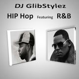 DJ GlibStylez - Hip Hop Featuring R&B