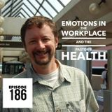 Episode 186 - Emotions In the Workplace and the Pastor's Health – a Conversation with Dr. John Pletc