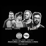 About To Blow w/ Brame, Hamo & Fouk - 20th May 2017