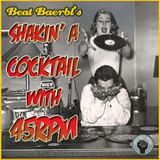 "Beat Baerbl's ""Shaking-A-Cocktail-With-45RPM""-Mixtape"