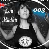 International Sound System Podcast #003 - Lou Madhu