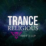 Trance Religious live set 022 - Dany k lop