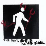 The Devil Sold Me His Soul