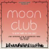 Moon Club LIVE! - New Rituals / Never Better / PollyPreacher