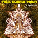 """""""Full Power Moon"""" Psychedelic Trance Set 26052016"""