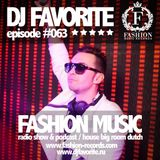 DJ Favorite - Fashion Music Mix Show 063 (Raf Marchesini Guest Mix)