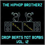 DJ DA DREAM & DJ CRUNKSTAR - DROP BEATS NOT BOMBS VOL.12