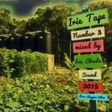 Irie Tape Number 3