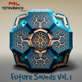 Tetrvbrick SQUAD - Future Sounds Vol. 1