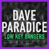 """""""Low Key Bangers 2017"""" - Hip-Hop Mix by Dave Paradice"""