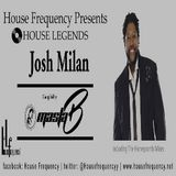 House Legends - Josh Milan (Masta-B)
