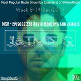 MSR - Episode 226 David Montoya and Jaime G. (Week 8-14/Dec/2014)