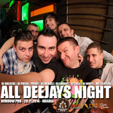 All Deejays Night @ Window Pub Oradea 28.11.2014