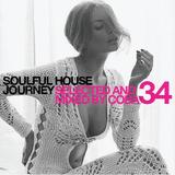 Soulful House Journey 34