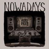 NOWADAYS Mixtape